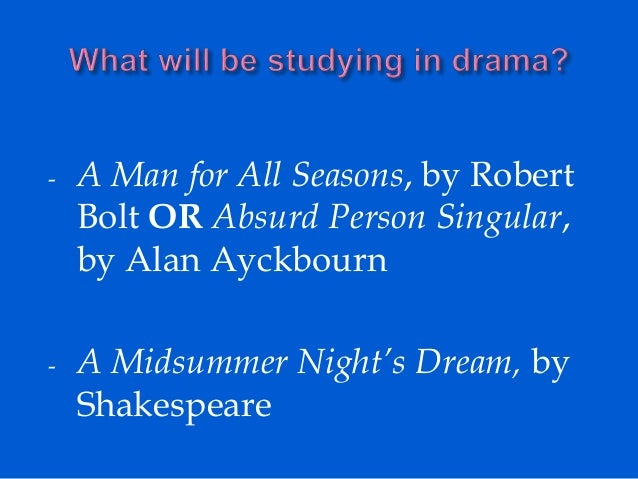 an review of the play a man for all seasons by robert bolt My first job as a full-time professional actor was to play the juvenile part of son-in-law to the eponymous sir thomas more in robert bolt's successful west end play a man for all seasons.
