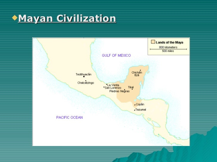 <ul><li>Mayan Civilization </li></ul>