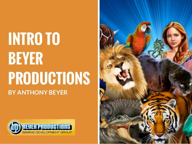 INTRO TO BEYER PRODUCTIONS BY ANTHONY BEYER