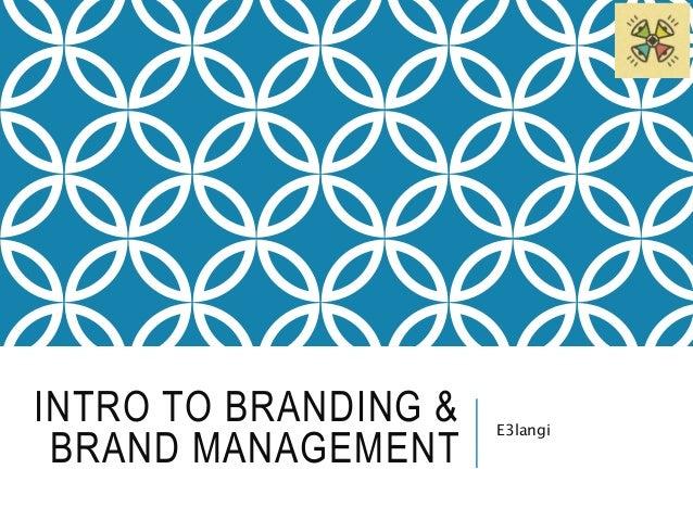 Intro to Branding & Brand management - Elkottab Slide 2