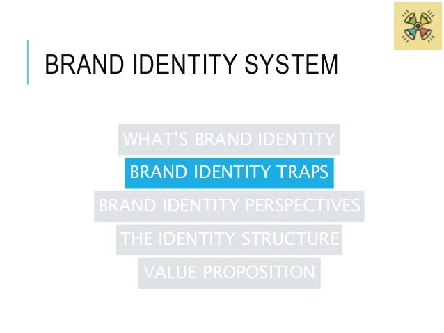 2. BRAND POSITION TRAP  The brand position trap occurs:  • occurs when the search for brand identity becomes the  search f...