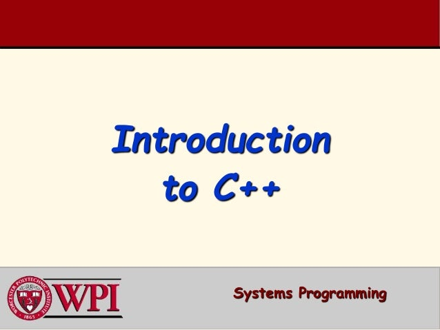 Introduction to C++ Systems Programming