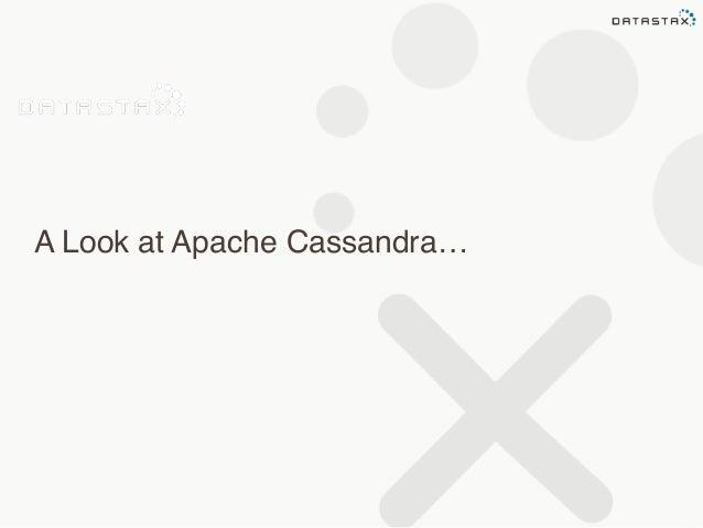 A Look at Apache Cassandra…
