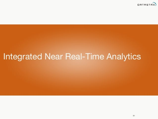 Integrated Near Real-Time Analytics  81
