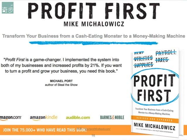 98 來來源:http://profitfirstbook.com/