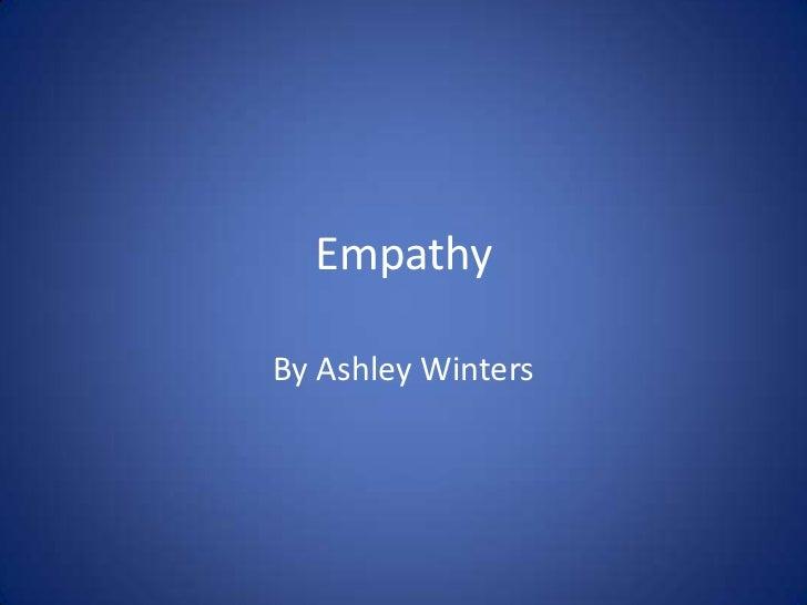 EmpathyBy Ashley Winters