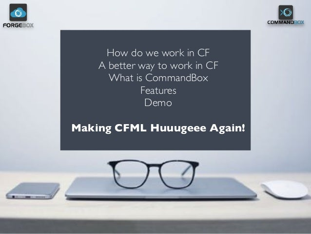 Intro To CommandBox CLI,Package Manager, Server at the Japan CFUG Slide 3