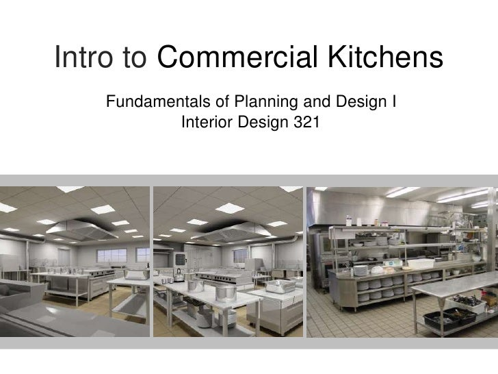 Intro To Commercial Kitchens Fundamentals Of Planning And Design I Interior  Design 321 ... Part 65