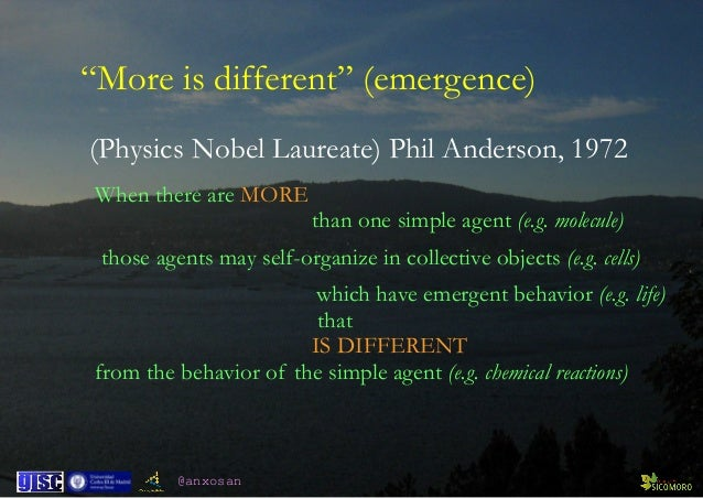 @anxosan When there are MORE  than one simple agent (e.g. molecule) those agents may self-organize in collective objects ...