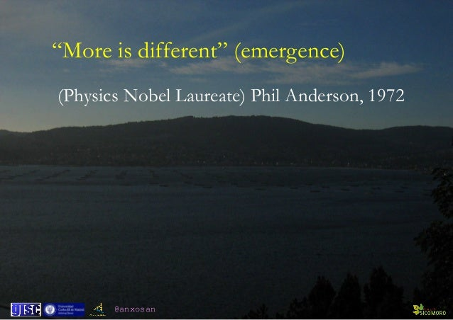 """@anxosan (Physics Nobel Laureate) Phil Anderson, 1972 """"More is different"""" (emergence)"""