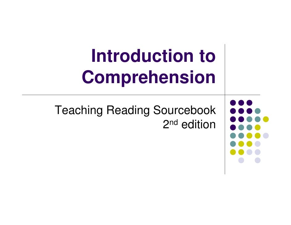 Introduction to     Comprehension Teaching Reading Sourcebook                   2nd edition