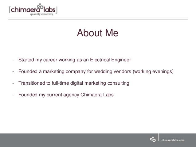 About Me - Started my career working as an Electrical Engineer - Founded a marketing company for wedding vendors (working ...