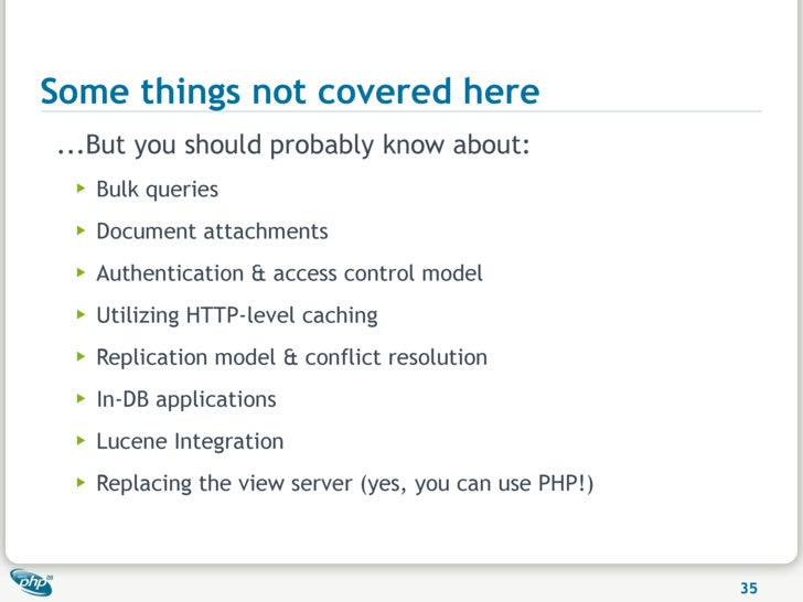 Some things not covered here ...But you should probably know about:   ▶   Bulk queries   ▶   Document attachments   ▶   Au...
