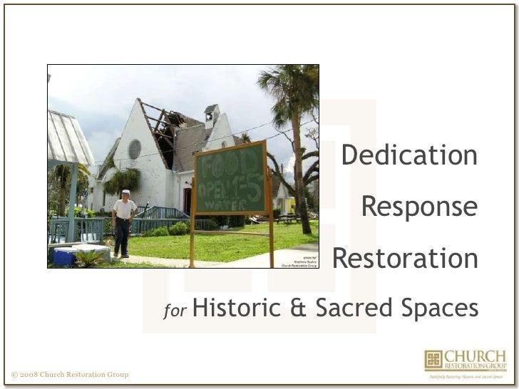 DedicationResponseRestorationfor Historic & Sacred Spaces<br />