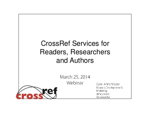 CrossRef Services for Readers, Researchers and Authors