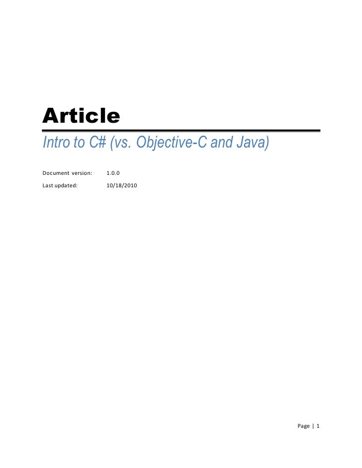 Article Intro to C# (vs. Objective-C and Java) Document version:   1.0.0  Last updated:       10/18/2010                  ...