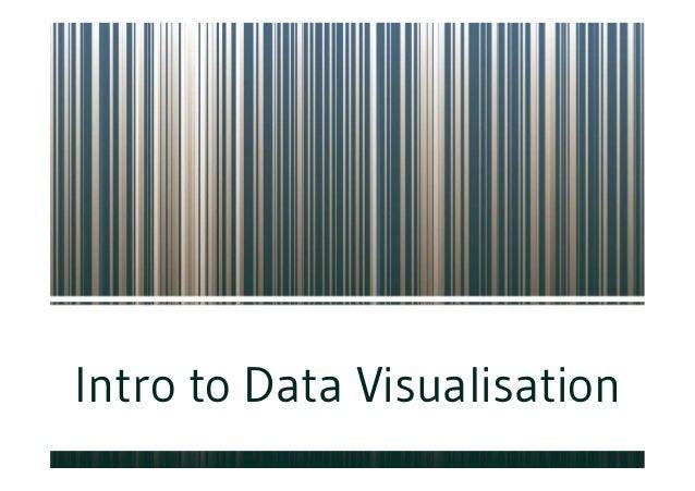 Intro to Data Visualisation