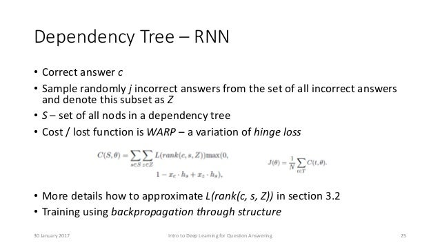 Dependency Tree – RNN • Correct answer c • Sample randomly j incorrect answers from the set of all incorrect answers and d...