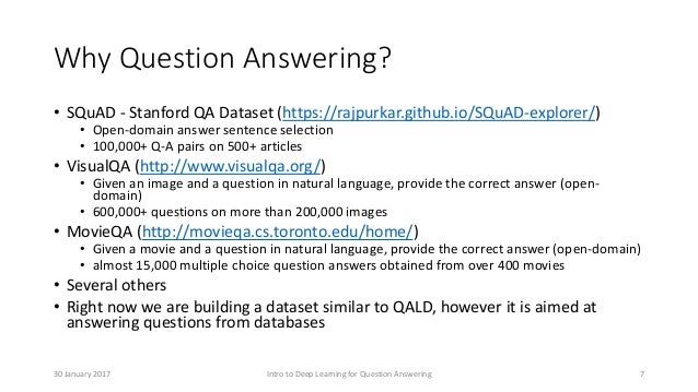 Why Question Answering? • SQuAD - Stanford QA Dataset (https://rajpurkar.github.io/SQuAD-explorer/) • Open-domain answer s...
