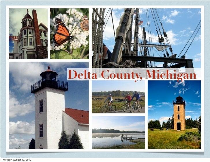 Delta County, Michigan     Thursday, August 12, 2010