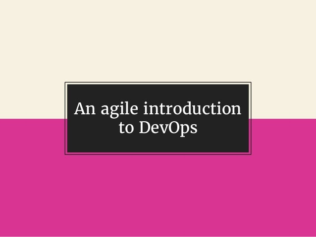 @gil_zilberfeld An agile introduction to DevOps