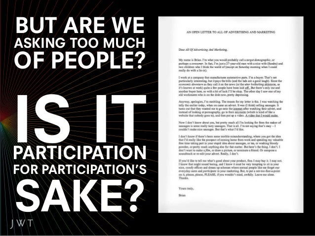 THE PARTICIPATION QUESTION.IS YOUR BRAND A PARTICIPATION BRAND? REALLY? WHAT TYPE OF PARTICIPATION?  MASS?                ...