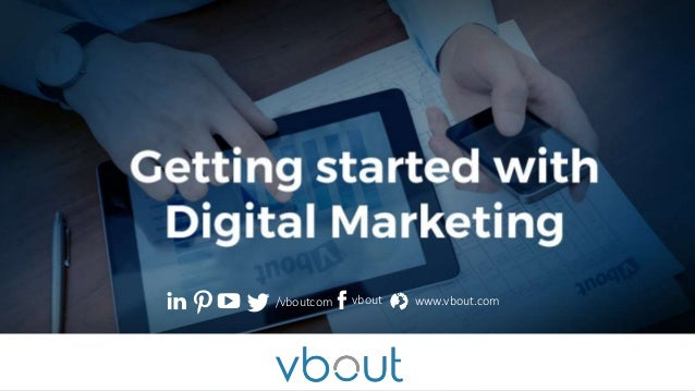 digital marketing slideshare Intro to Digital Marketing (slideshare)