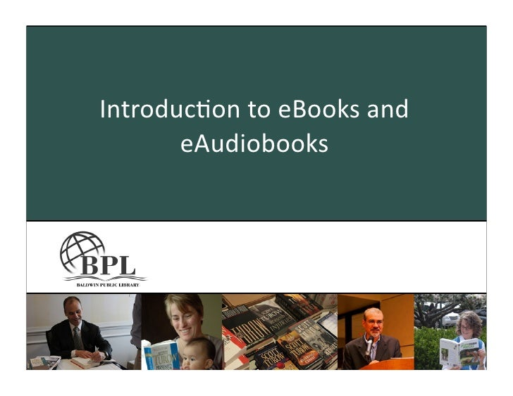 Introduc)on	   to	   eBooks	   and	           eAudiobooks