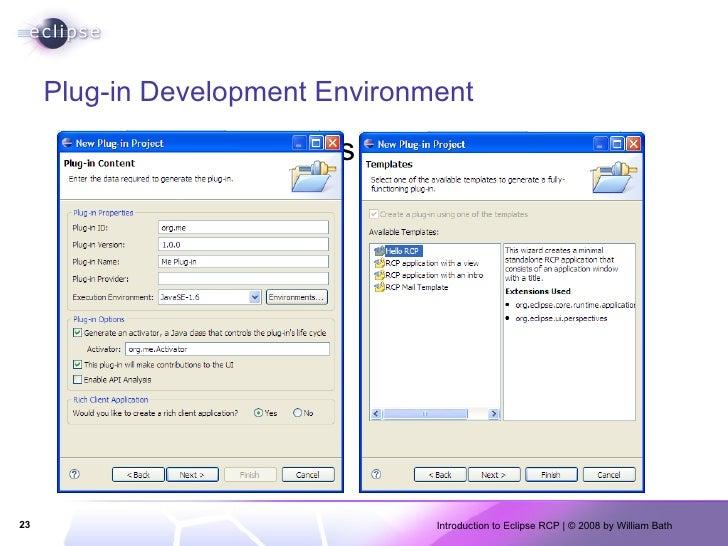 Plug-in Development Environment <ul><li>Provides Wizards for creating everything. </li></ul>