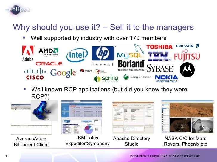 Why should you use it? – Sell it to the managers <ul><li>Well supported by industry with over 170 members </li></ul><ul><l...
