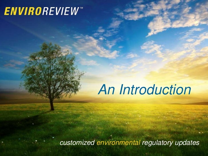 An Introductioncustomized environmental regulatory updates
