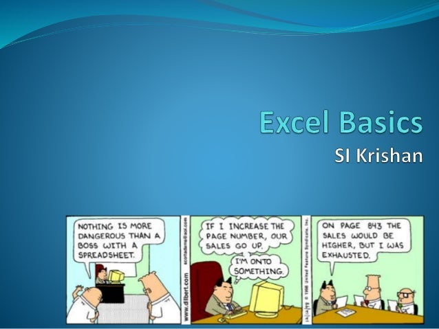 What is Excel?  Excel is a spreadsheet application software from Microsoft  Some spreadsheet programs are also available...