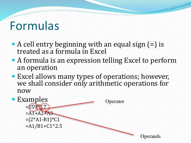 Formula Example The active cell C1 shows the result; the formula appears in the formula bar