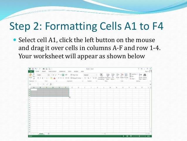 Step 3: Merge Cells A1 to F4  We will be entering the university name in cells A1 to F4. So we need to merge these cells ...
