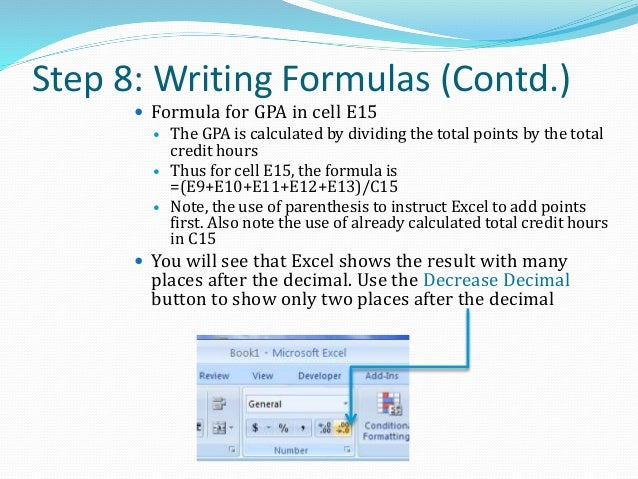 Step 9: Saving Your Worksheet  Click on the File tab and select Save As command  Select the Excel Workbook option  In t...