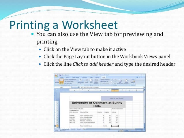 Worksheet Templates  A template is an Excel file that is already formatted, has formulas, and cells marked for data entry...
