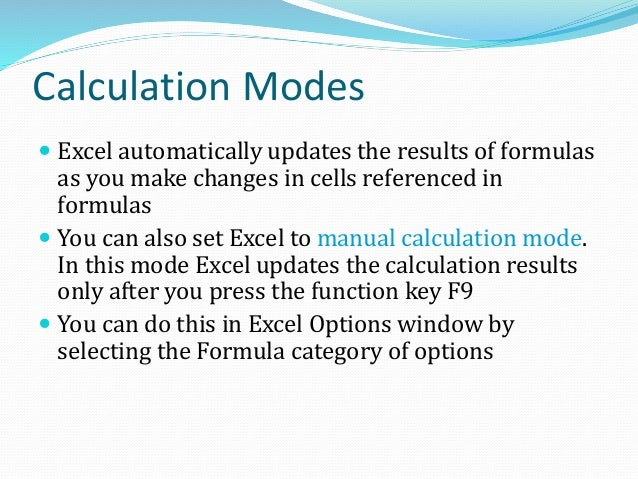 Formula View  In the Formula View, Excel shows cell formulas in place of showing the formula results  The Formula View i...