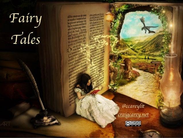 Fairy Tales @ccareylit craigcarey.net