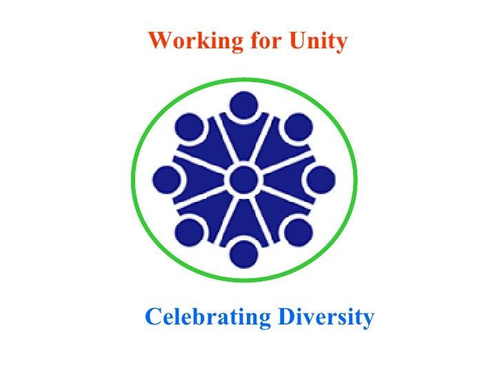 Working for Unity Celebrating Diversity