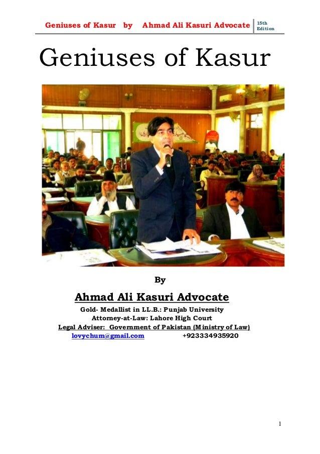 Geniuses of Kasur by Ahmad Ali Kasuri Advocate 15th Edition 1 Geniuses of Kasur By Ahmad Ali Kasuri Advocate Gold- Medalli...