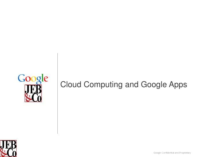 Cloud Computing and Google Apps