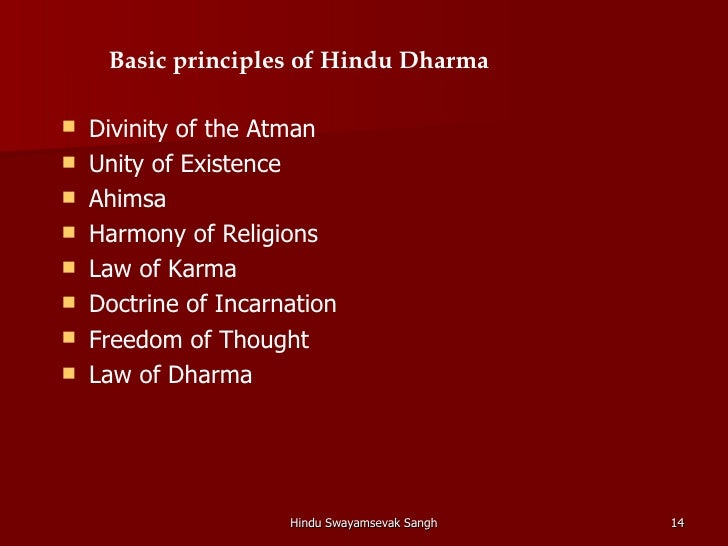 the principles of the hinduism in the world Hinduism - hinduism what are the world s major religions and who were their founders [613] vedas aryan religion was based on the vedas 4 main vedas.
