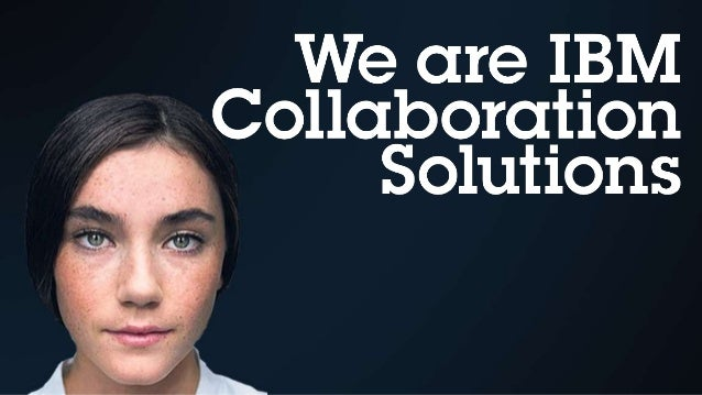 Intro to IBM Collaboration Solutions