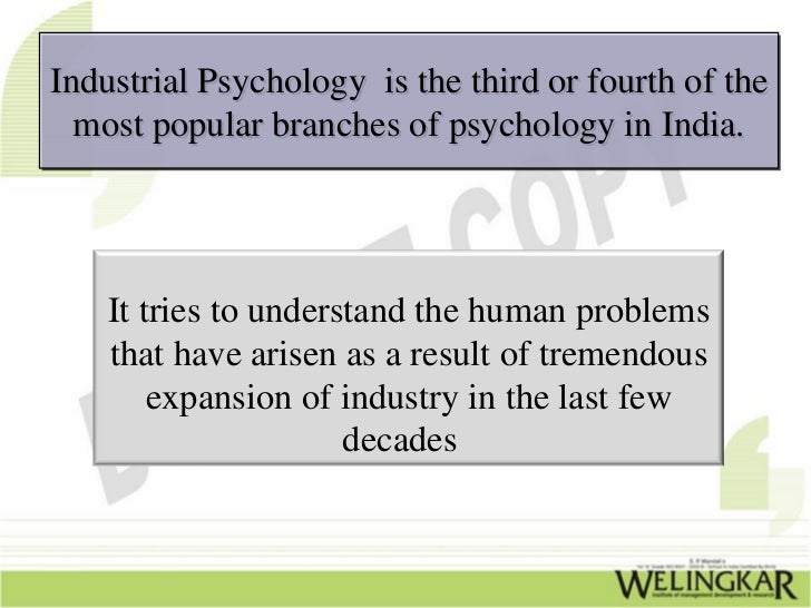 issues in industrial psychology However, an industrial organizational psychologist may be needed for advanced   from psychological research to solve work related problems and improve the.