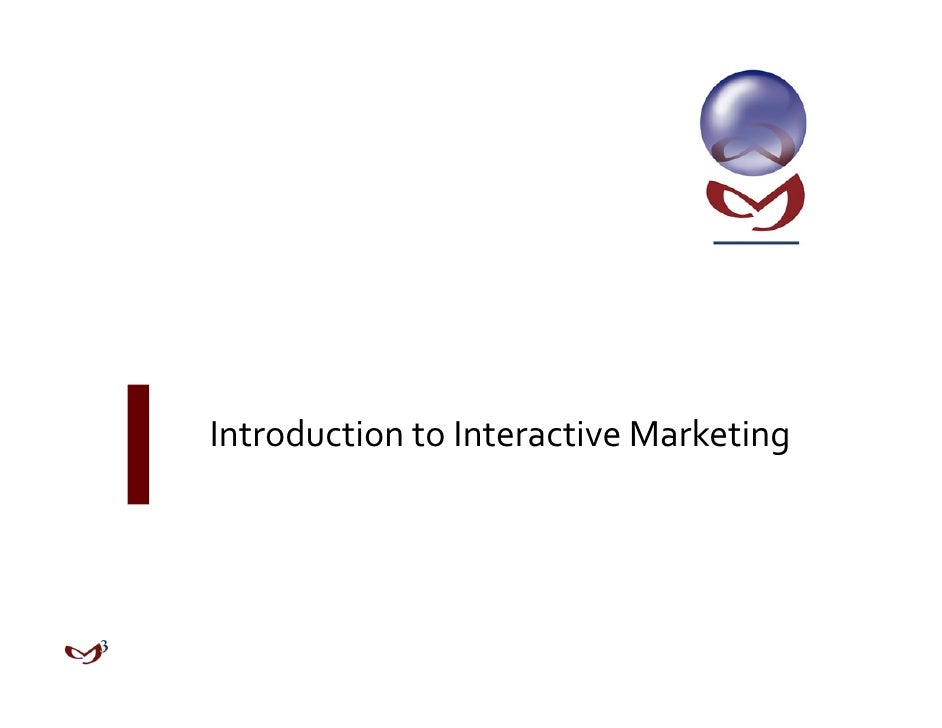Introduction to Interactive Marketing