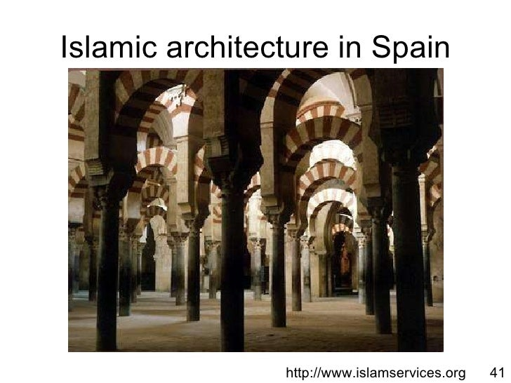 Intro to islam power point presentation islamic architecture in spain httpislamservices 41 toneelgroepblik Image collections