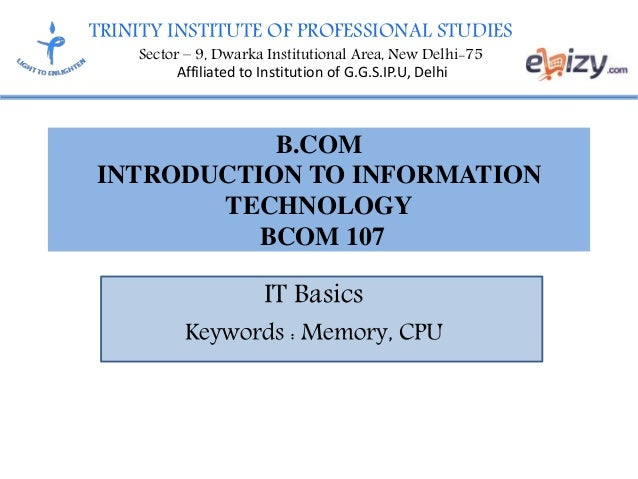 TRINITY INSTITUTE OF PROFESSIONAL STUDIES Sector – 9, Dwarka Institutional Area, New Delhi-75 Affiliated to Institution of...