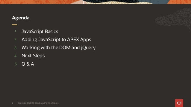 Intro to JavaScript for APEX Developers Slide 2