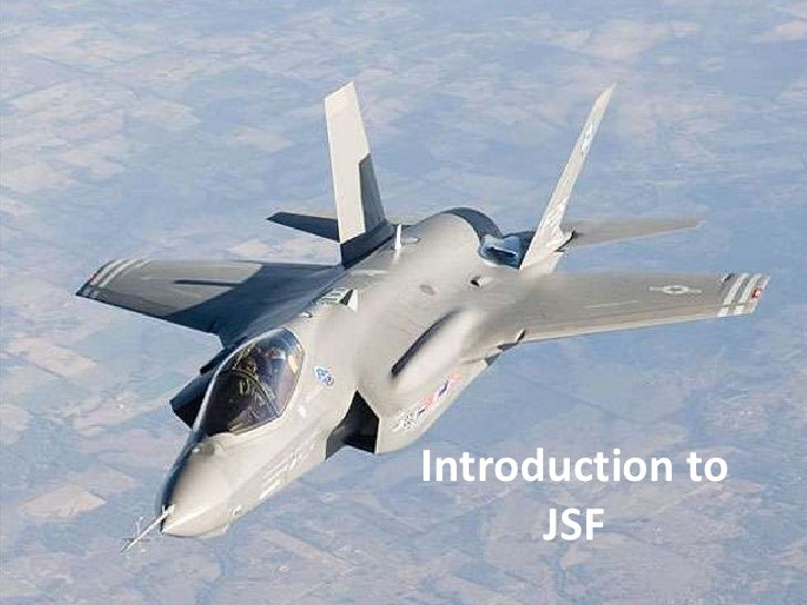 Introduction toJSF<br />