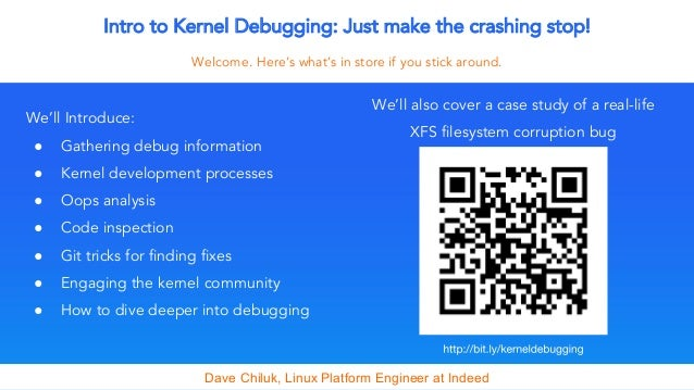 Intro to Kernel Debugging - Just make the crashing stop!